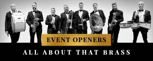 event act opener with Brass Band