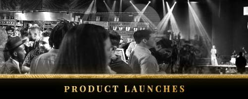 Coporate Entertainment - product launches