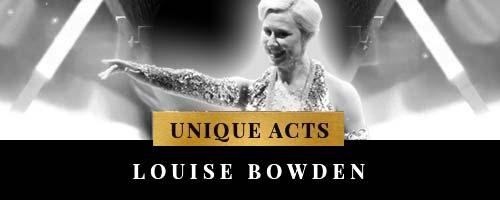 uniqu entertainment with Louise Bowden